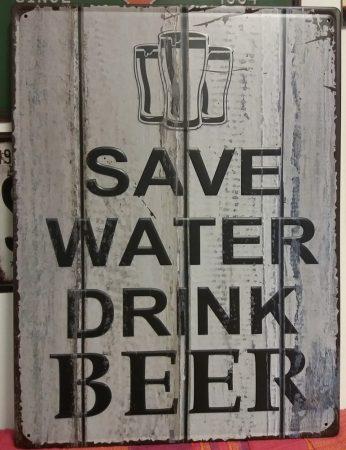 fém kép: save water drink beer