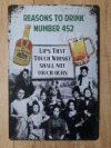 Fém kép: Reasons to drink number 452 Whisky